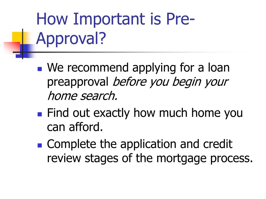 How Important is Pre-Approval?
