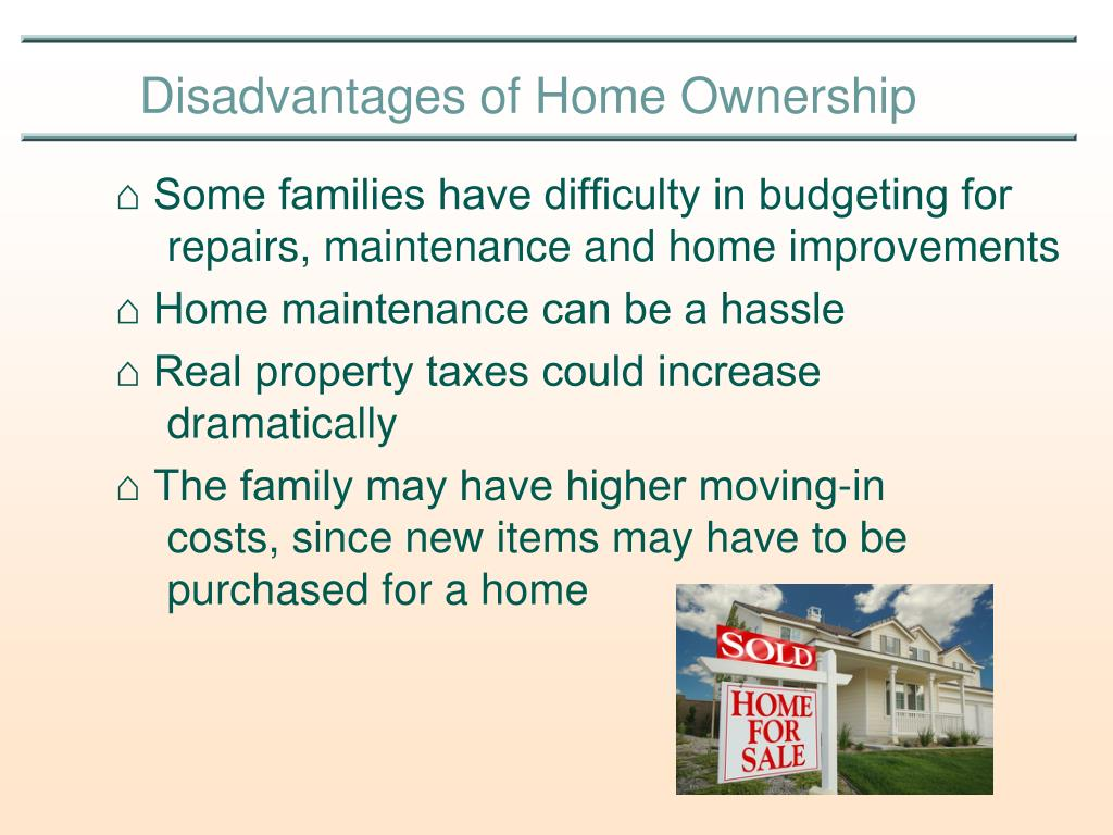 ⌂ Some families have difficulty in budgeting for 			repairs, maintenance and home improvements
