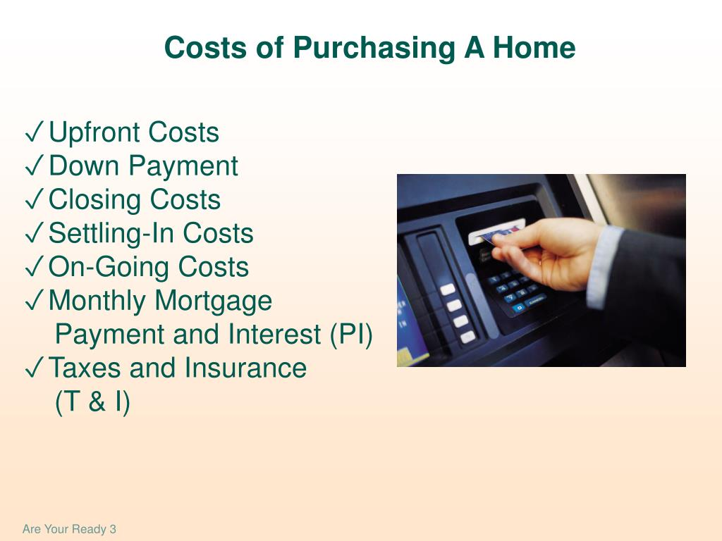 Costs of Purchasing A Home