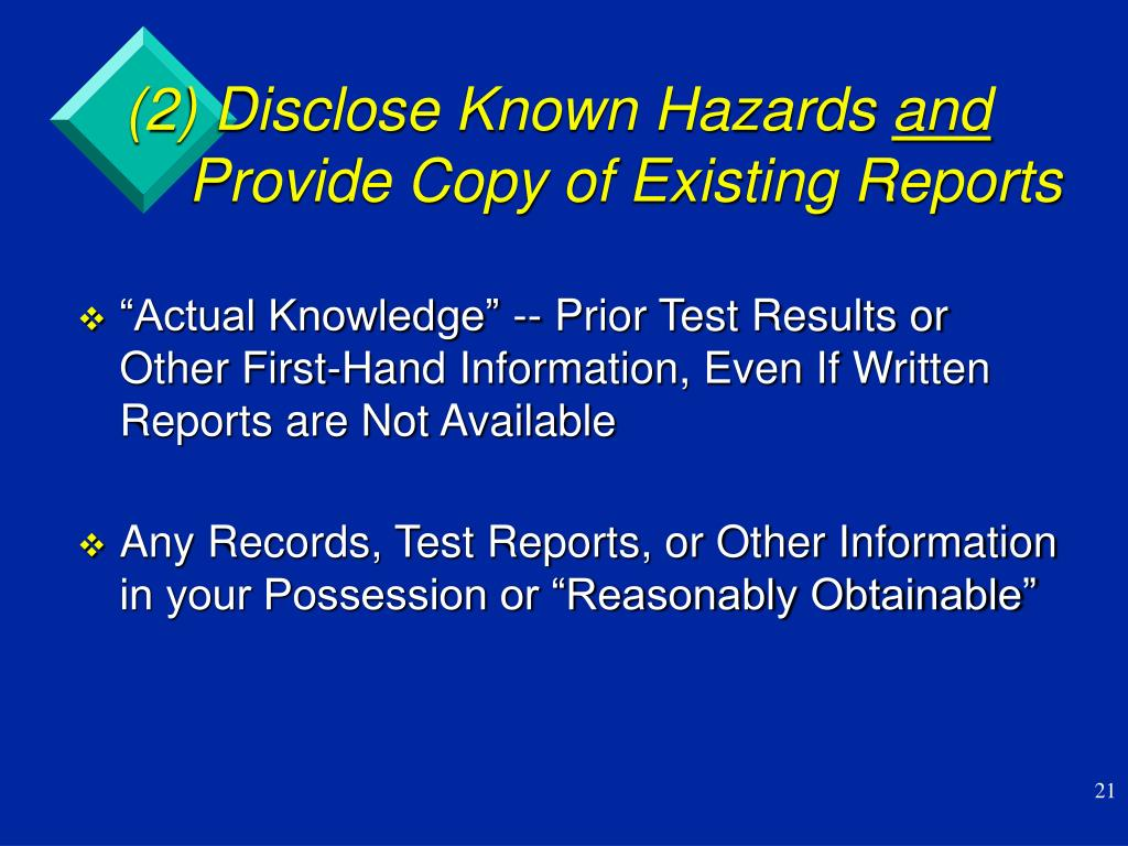(2) Disclose Known Hazards