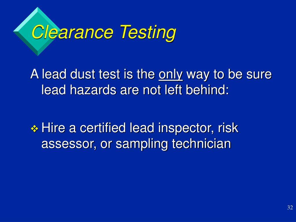 Clearance Testing