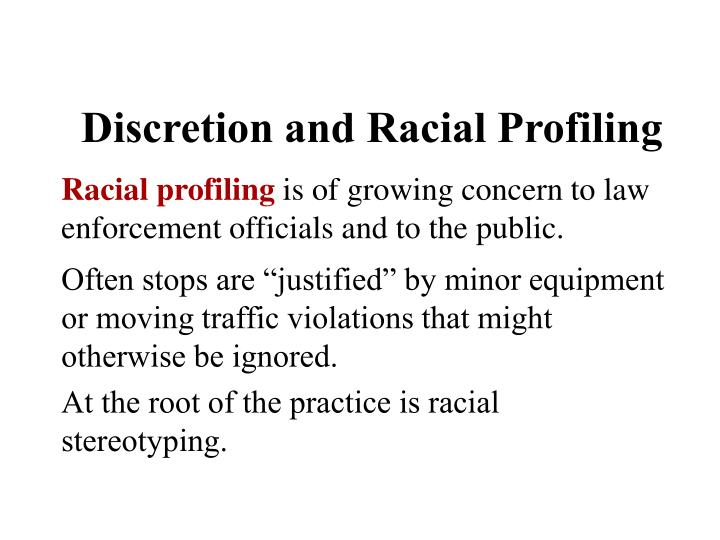 the issue of racial profiling by american law enforcement