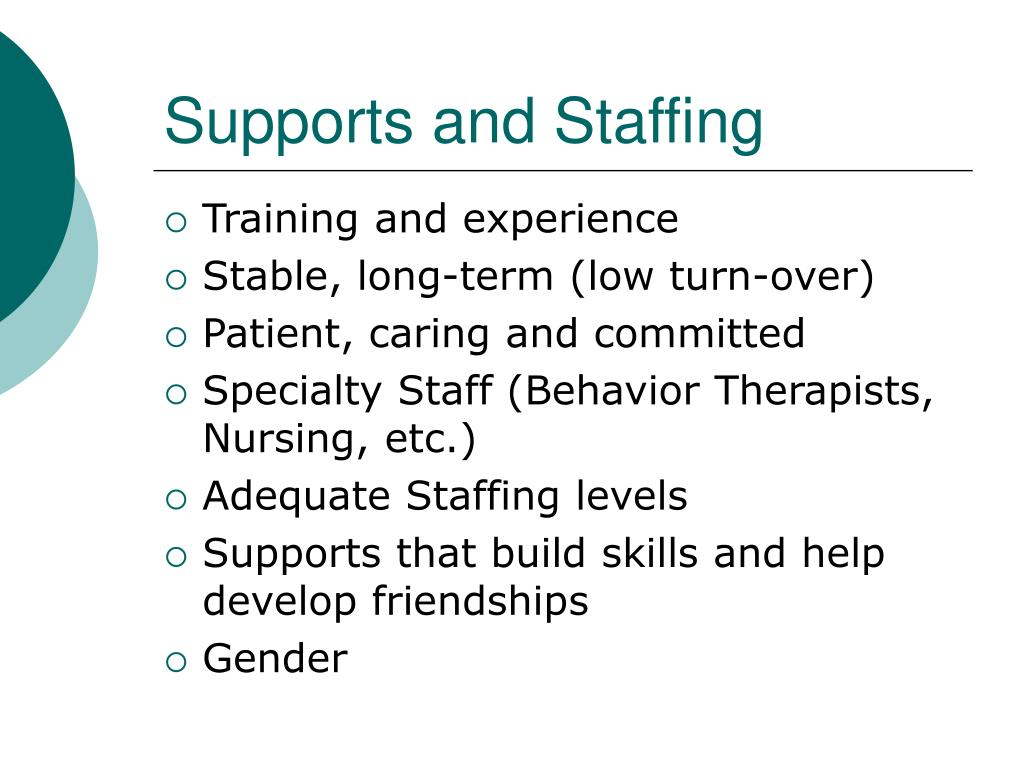 Supports and Staffing