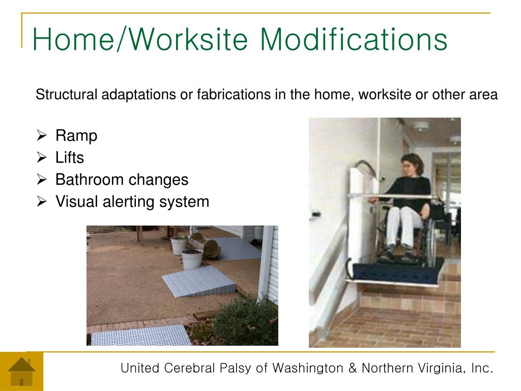 Home/Worksite Modifications