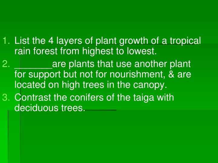 List the 4 layers of plant growth of a tropical rain forest from highest to lowest.