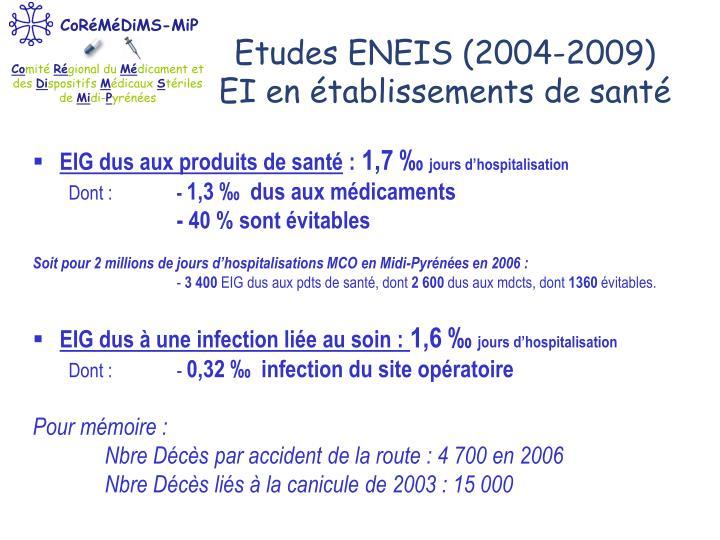 Etudes ENEIS (2004-2009)