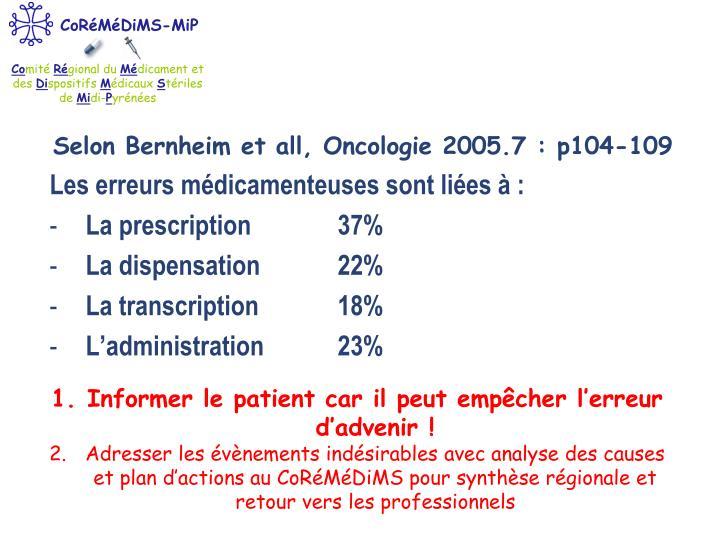 Selon Bernheim et all, Oncologie 2005.7 : p104-109