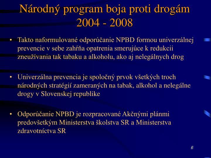 Národný program boja proti drogám 2004 - 2008