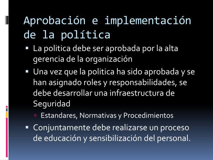 Aprobación e implementación de la política