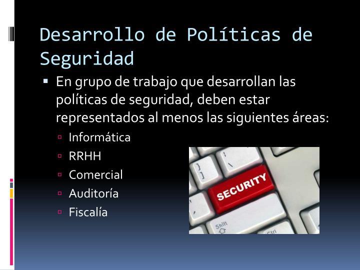 Desarrollo de Políticas de Seguridad