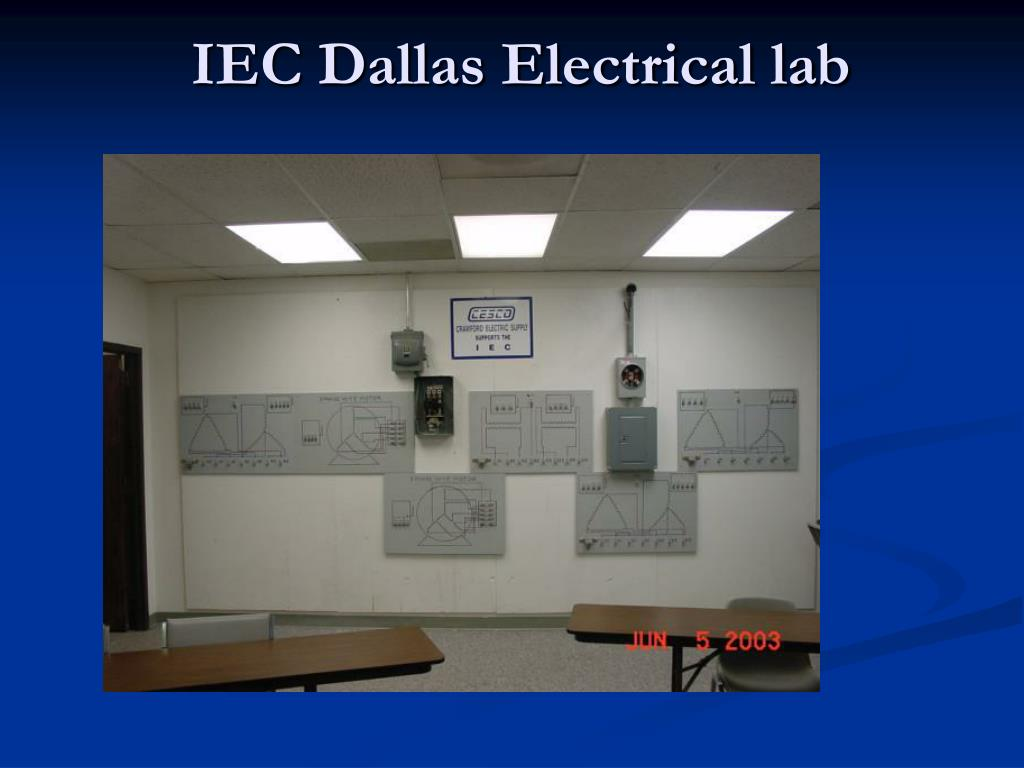 IEC Dallas Electrical lab