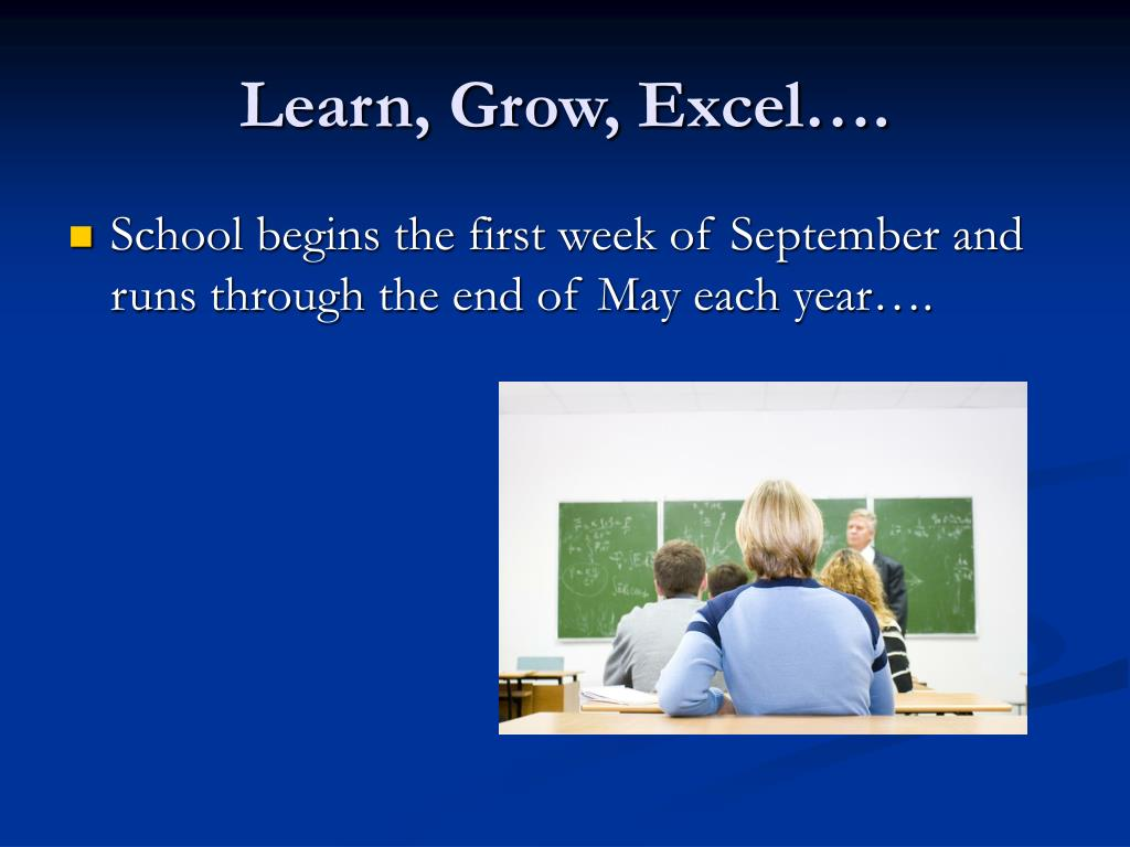 Learn, Grow, Excel….