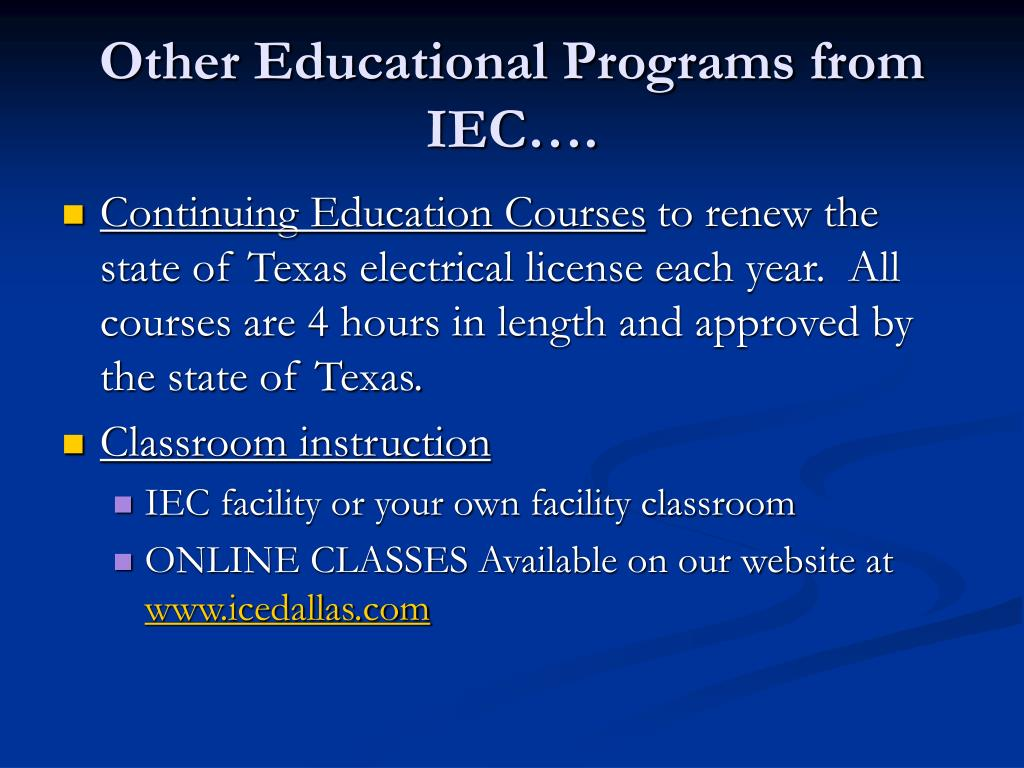 Other Educational Programs from IEC….
