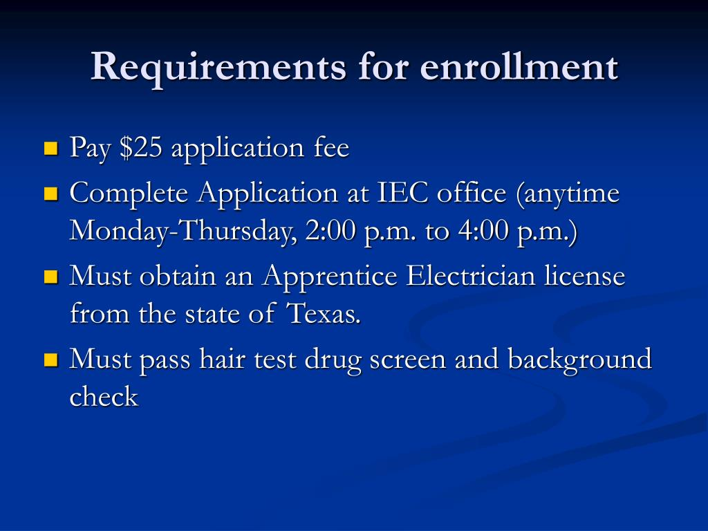 Requirements for enrollment