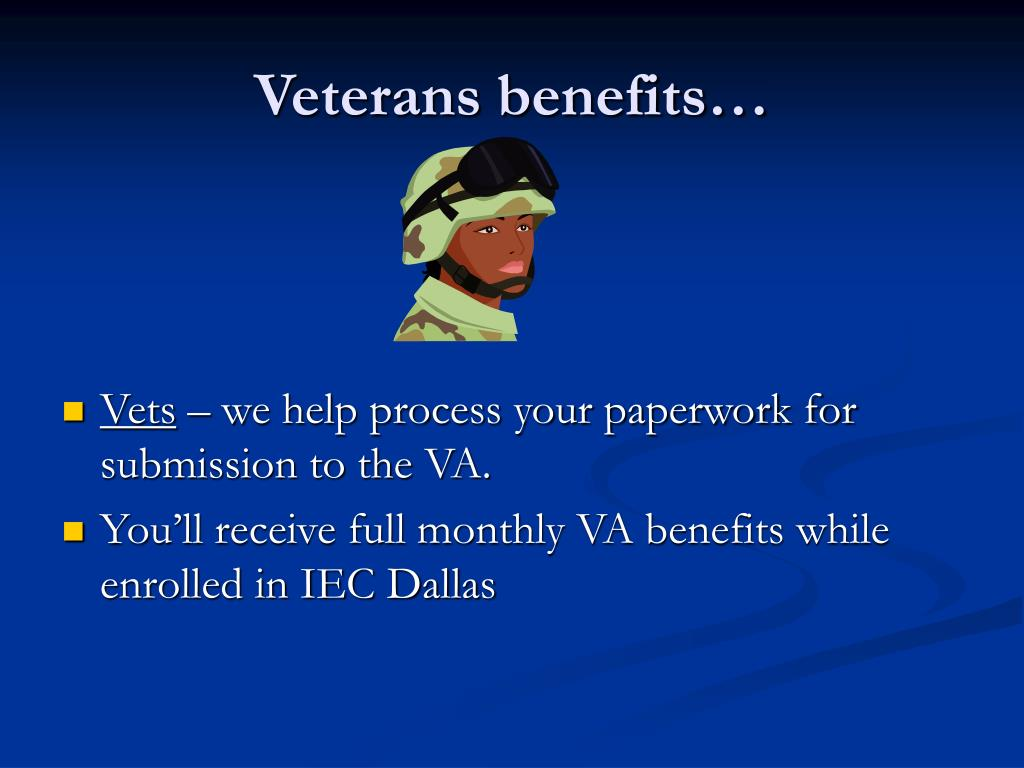 Veterans benefits…