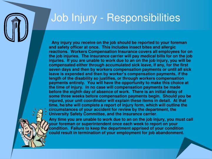 Job Injury - Responsibilities