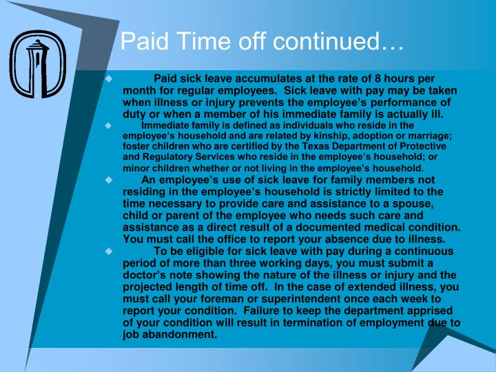 Paid Time off continued…