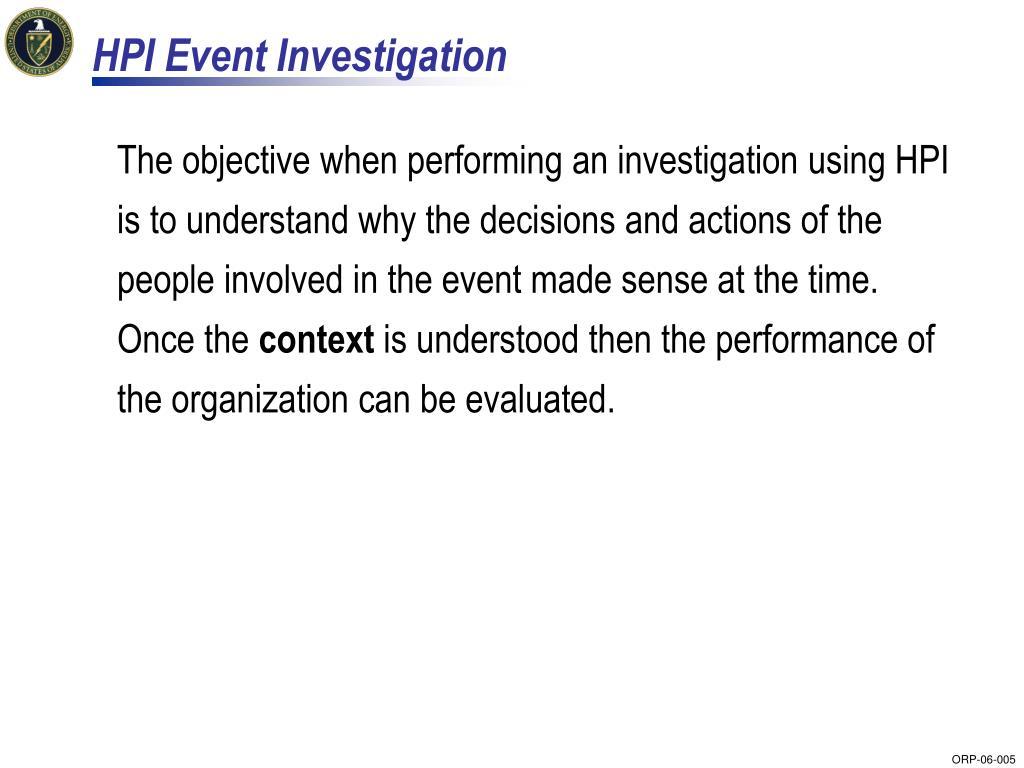 HPI Event Investigation