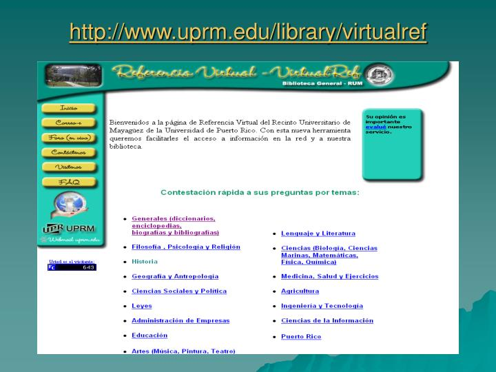 http://www.uprm.edu/library/virtualref