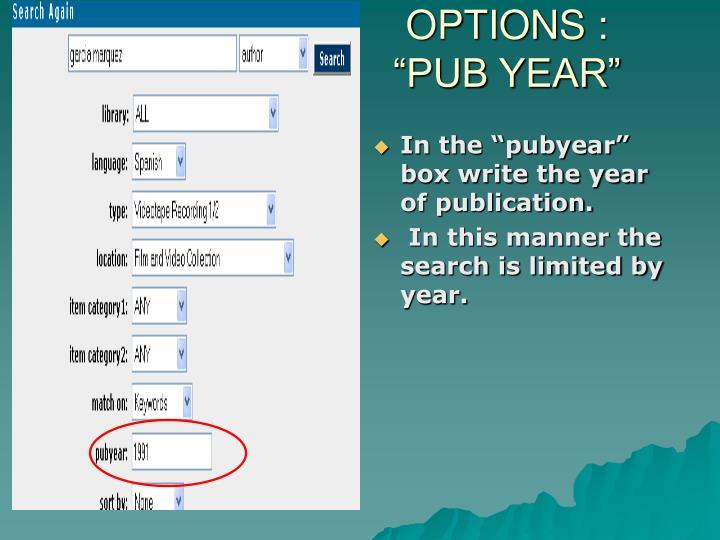 OPTIONS :