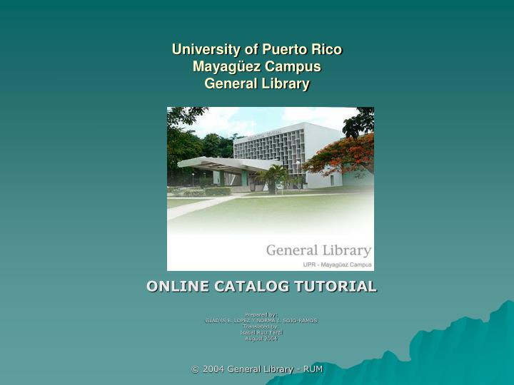 University of puerto rico mayag ez campus general library