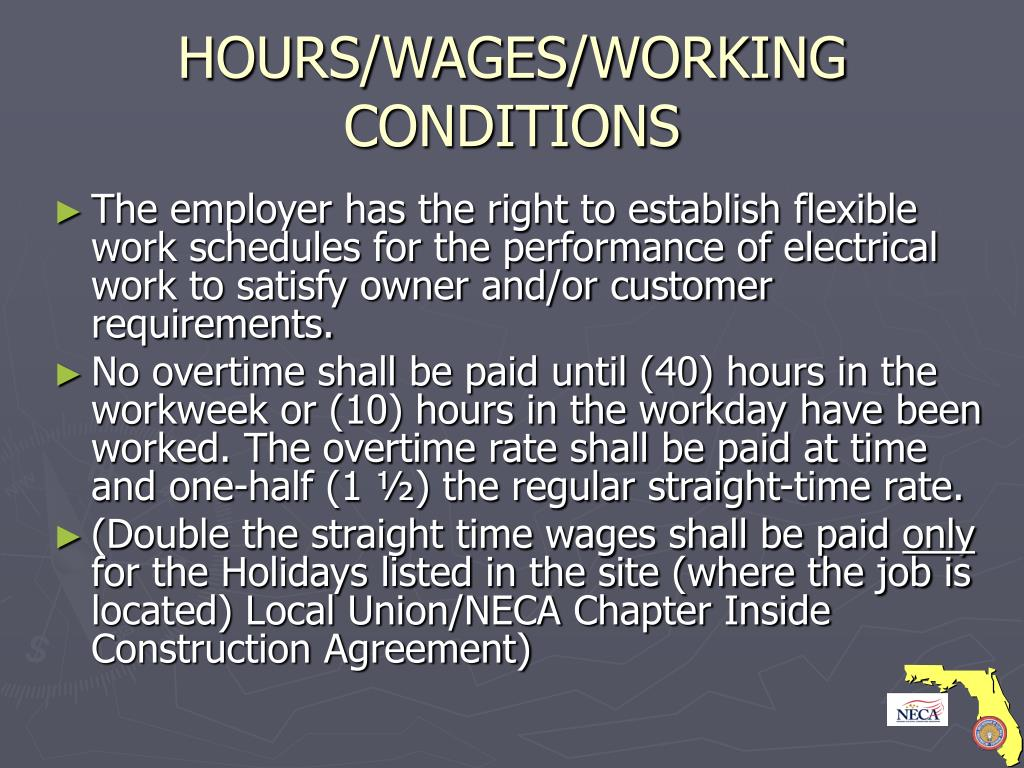 HOURS/WAGES/WORKING CONDITIONS
