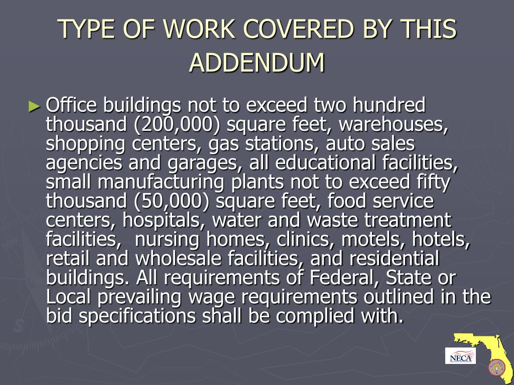 TYPE OF WORK COVERED BY THIS ADDENDUM