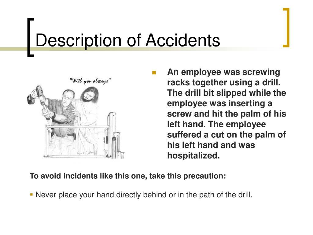 Description of Accidents