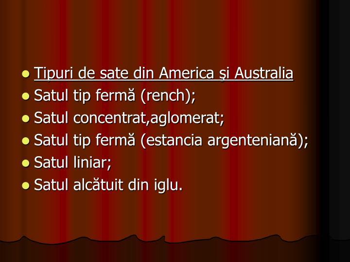 Tipuri de sate din America şi Australia