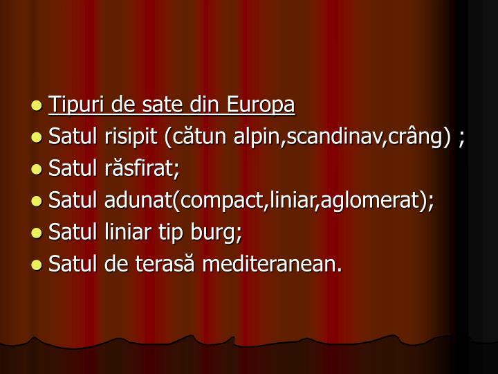 Tipuri de sate din Europa