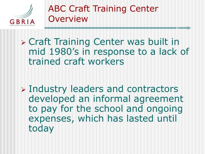 Abc craft training center overview