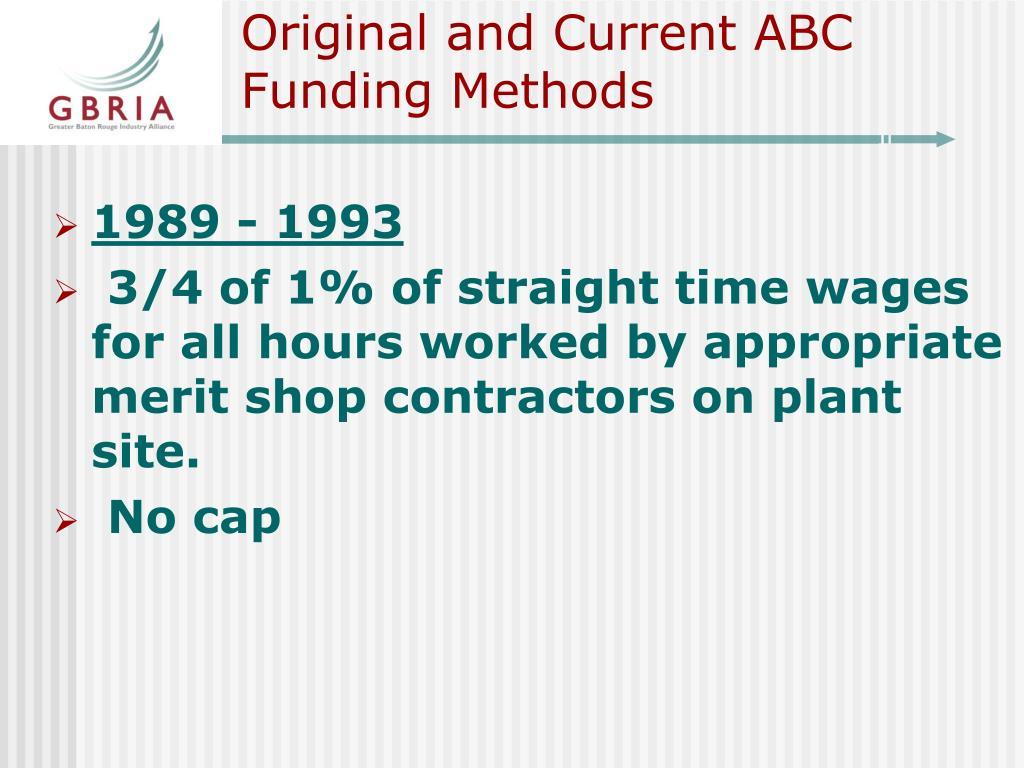 Original and Current ABC Funding Methods