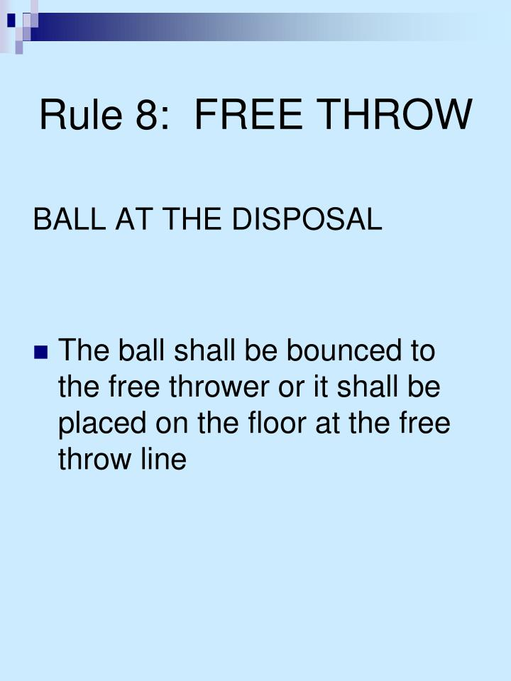 Rule 8 free throw