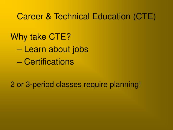 Career & Technical Education (CTE)