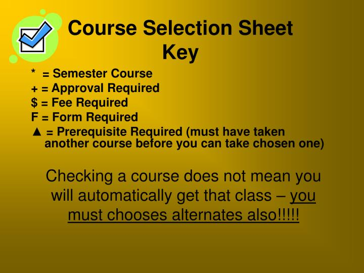*  = Semester Course