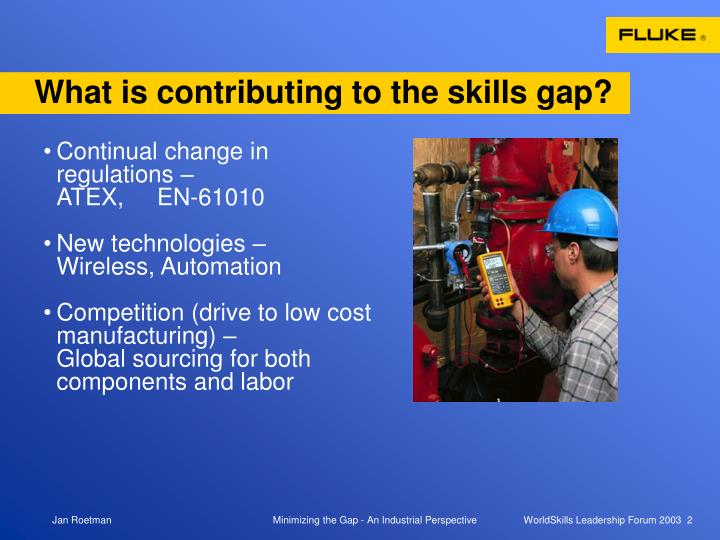 What is contributing to the skills gap