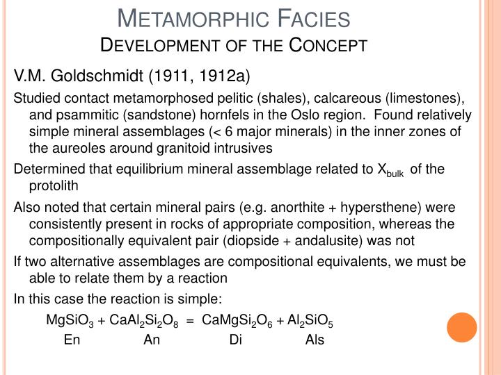 Metamorphic facies development of the concept