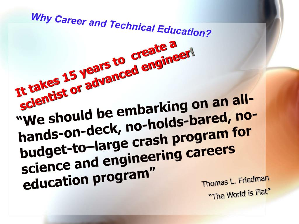 Why Career and Technical Education?