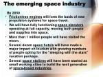 the emerging space industry