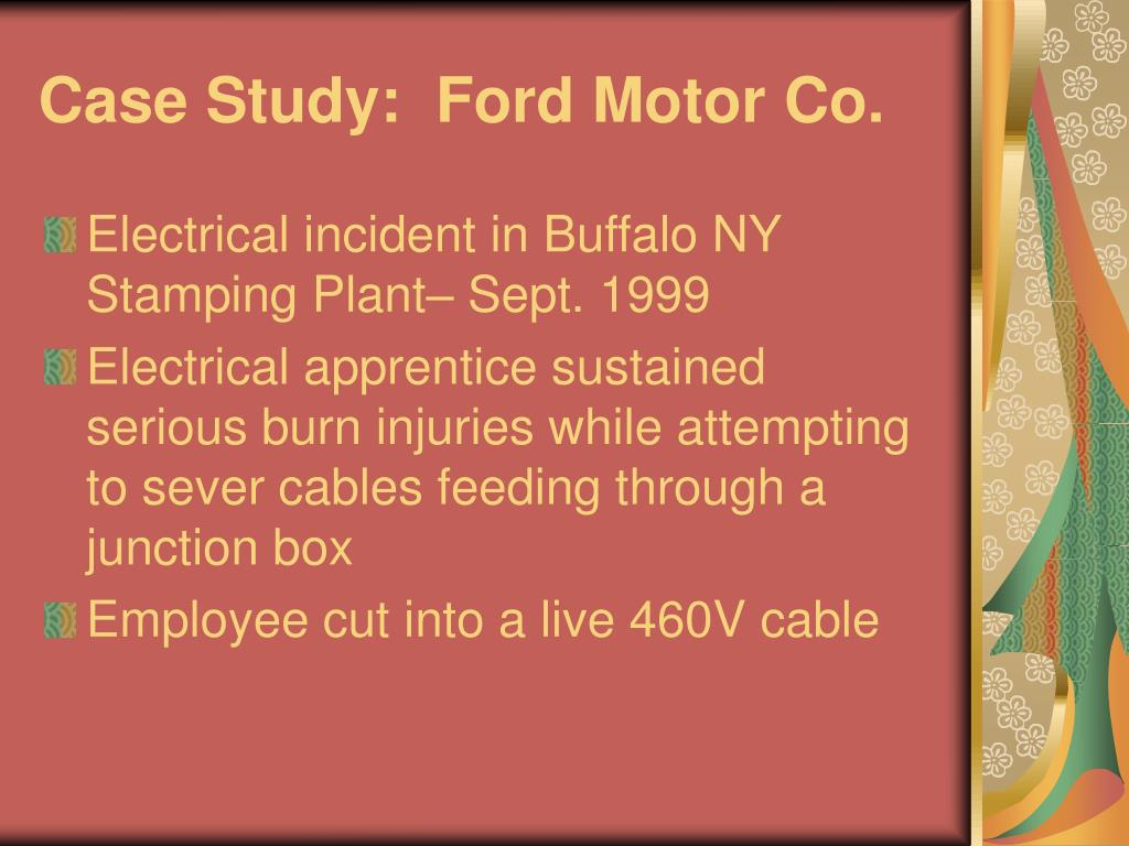 Case Study:  Ford Motor Co.