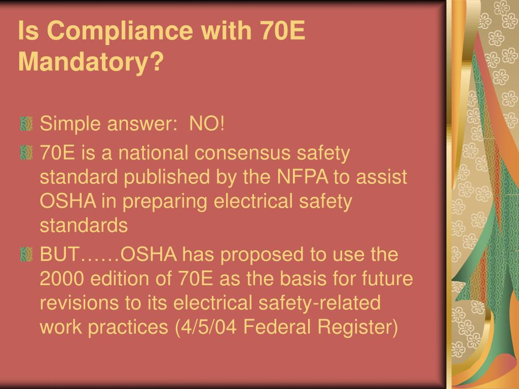 Is Compliance with 70E Mandatory?