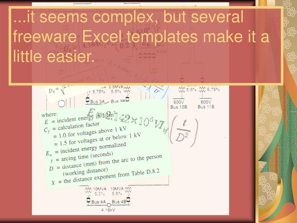 ...it seems complex, but several freeware Excel templates make it a little easier.