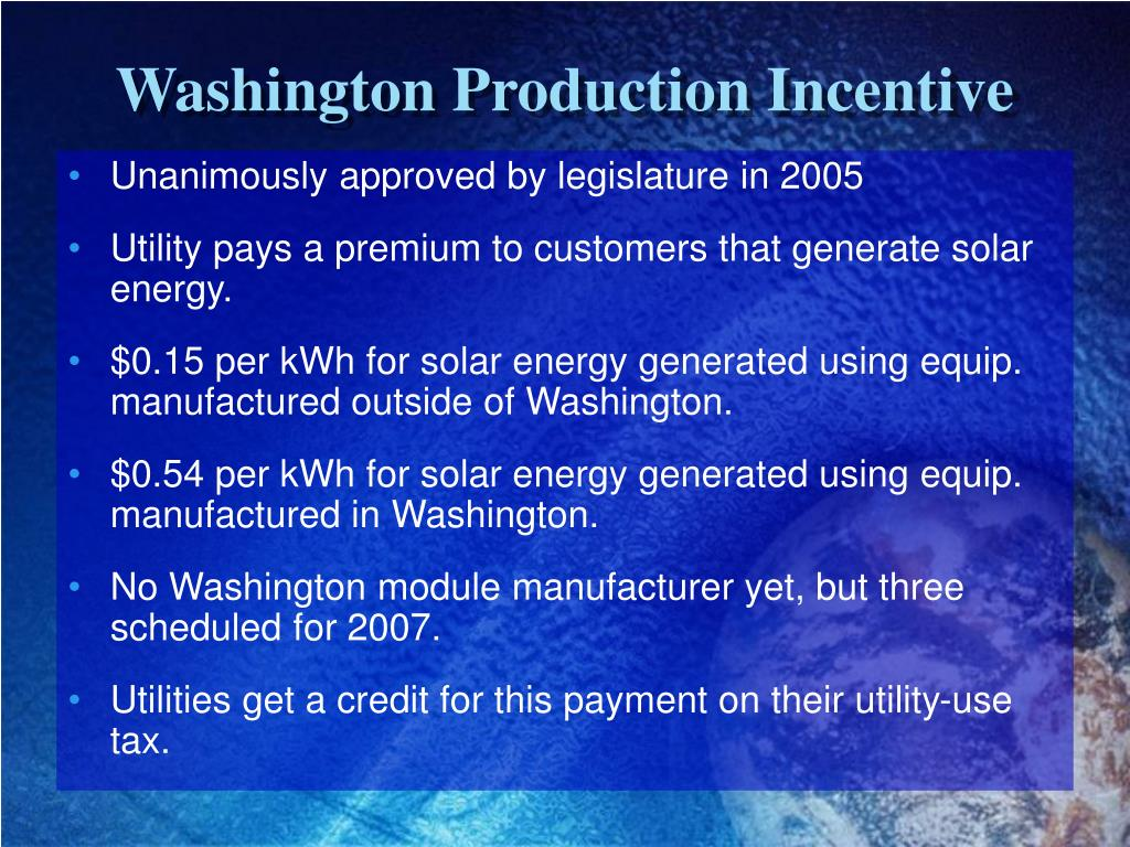 Washington Production Incentive