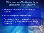 what more can washington do to promote the solar industry