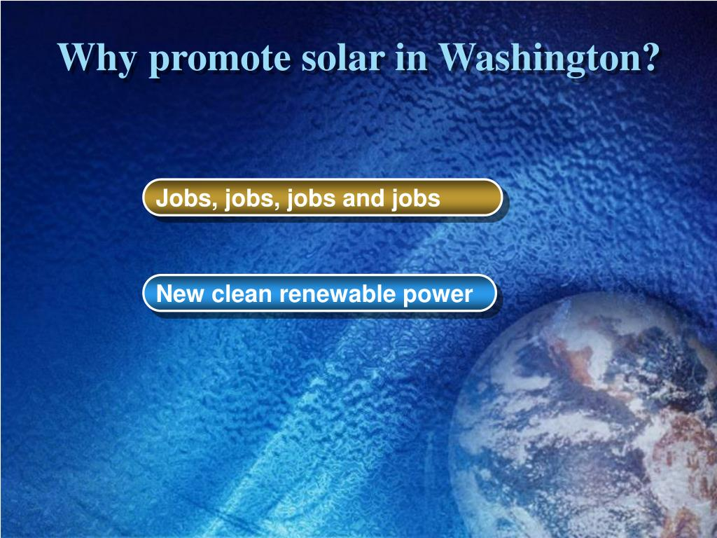 Why promote solar in Washington?
