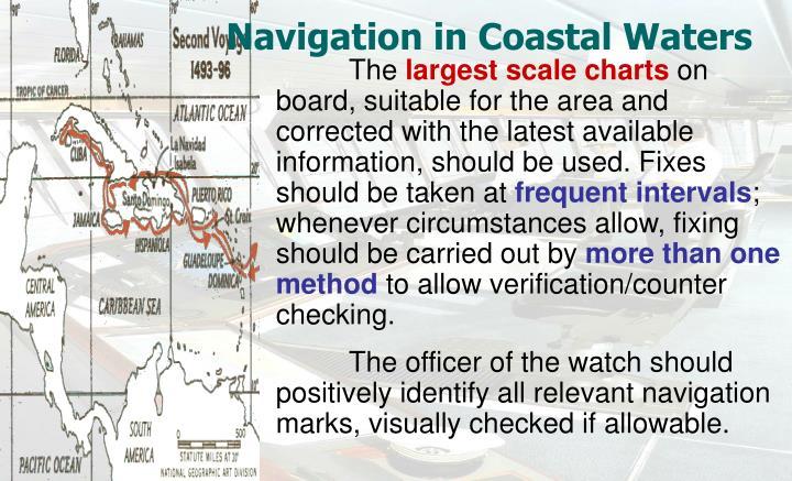 Navigation in Coastal Waters