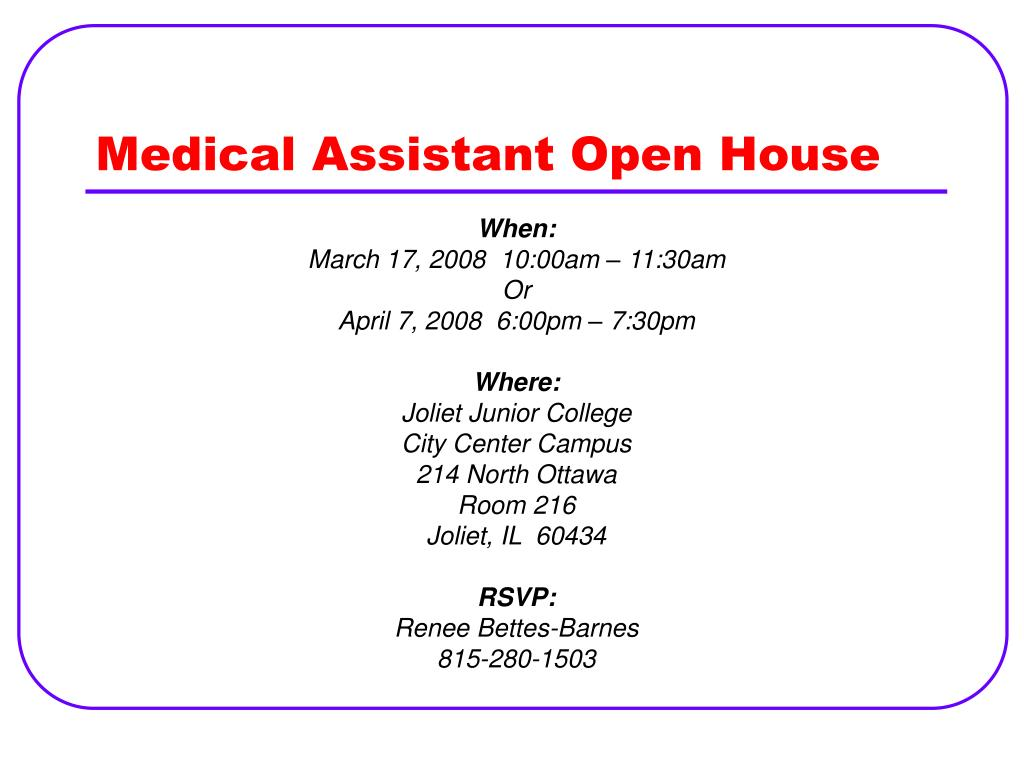Medical Assistant Open House
