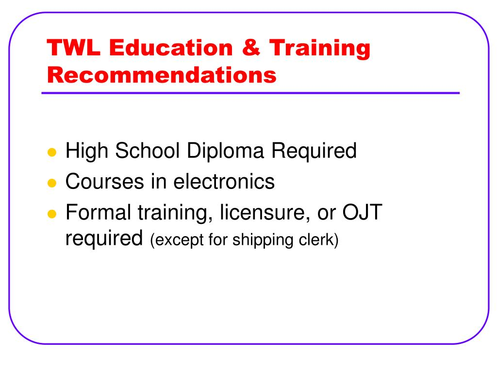 TWL Education & Training Recommendations