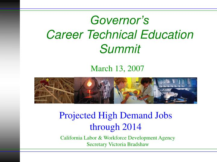 Governor s career technical education summit l.jpg