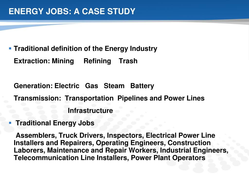 ENERGY JOBS: A CASE STUDY
